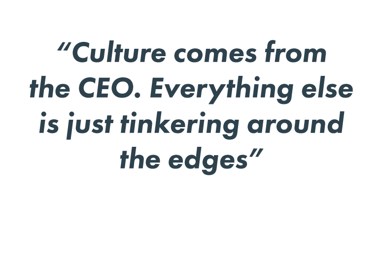 Culture comes from the CEO